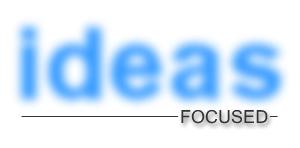 Ideas Focused w/ Paul Drecksler